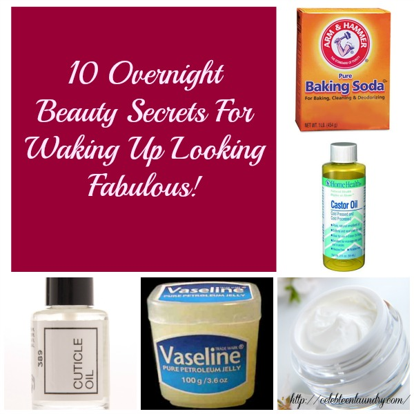 10 Overnight Beauty Secrets For Waking Up Looking Fabulous!