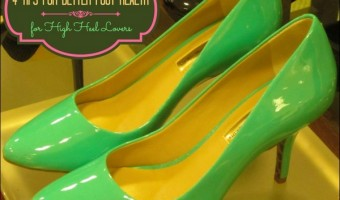 High Heel Lovers: Four Tips For Better Foot Health