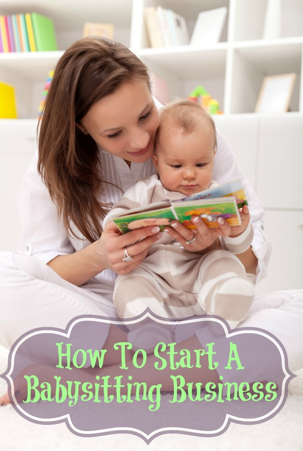 How To Start A Babysitting Business