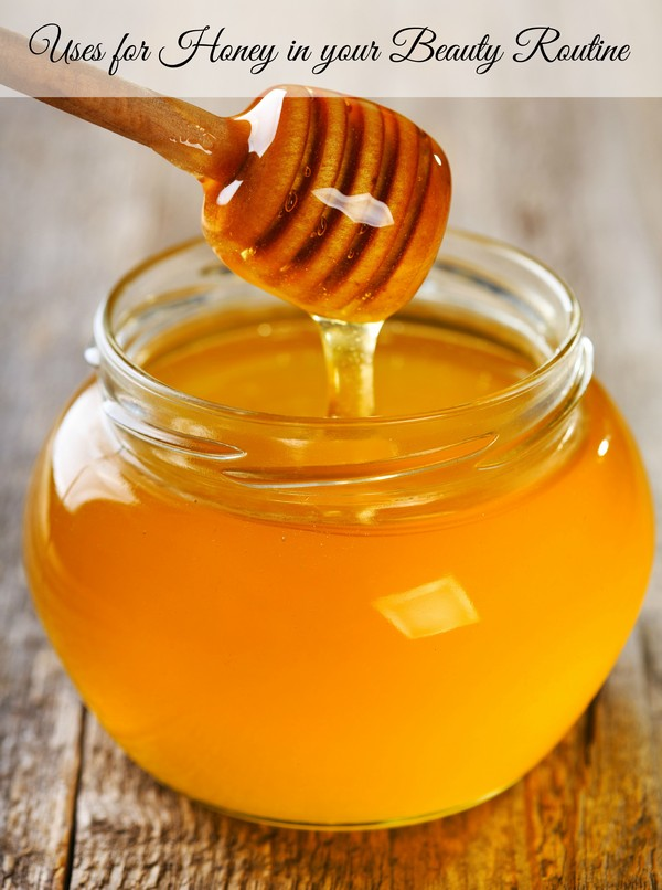 Uses for Honey in your Beauty Routine