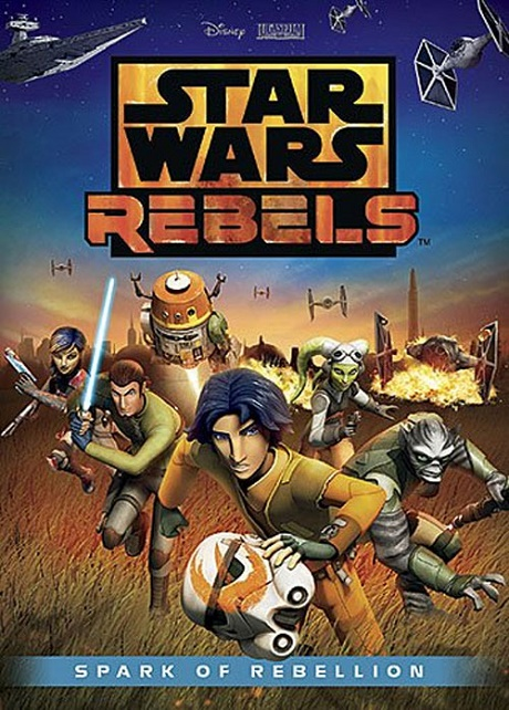 Star Wars Rebels: Spark Of Rebellion Movie Comes To Disney Channel To Usher In Amazing New Series!