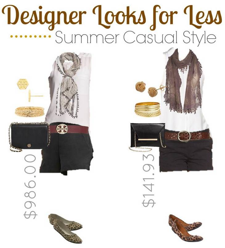 Designer Looks for Less - Summer Casual Styles