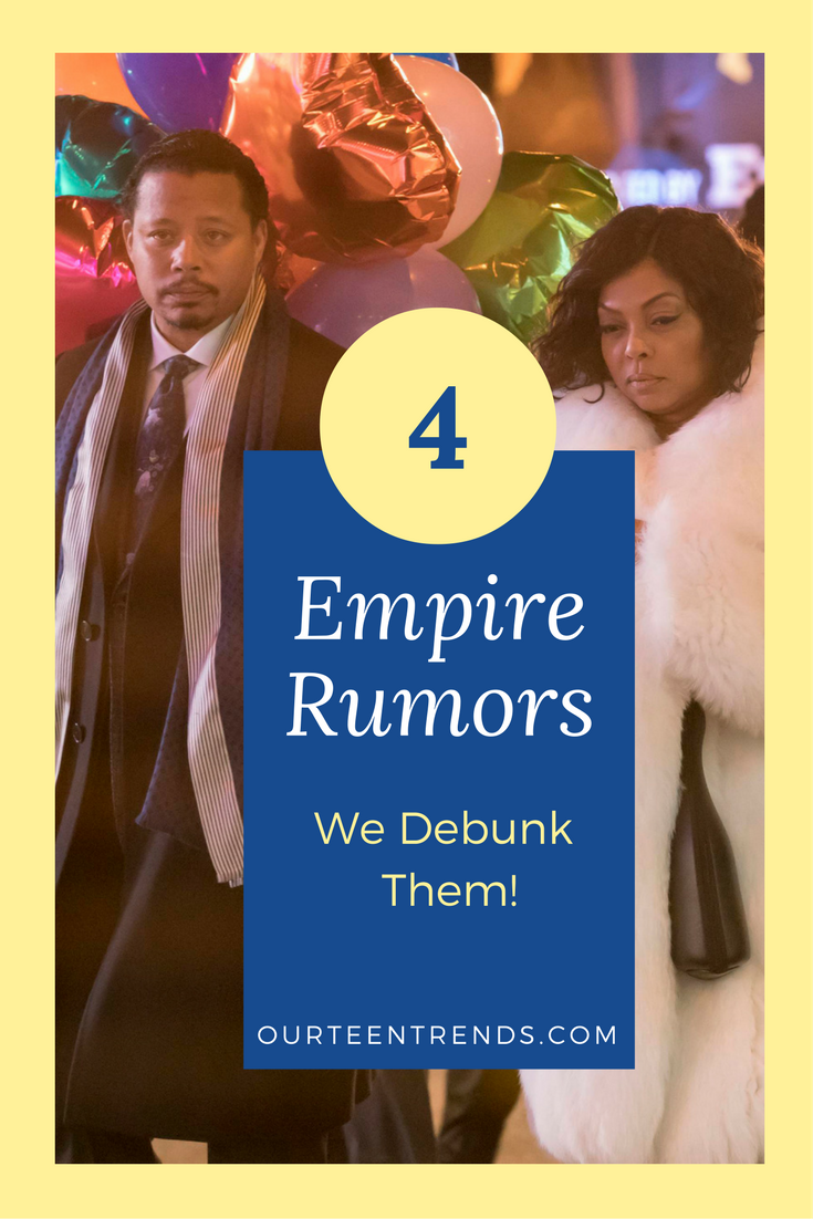 4 Empire Rumors We Debunk Them - Get The Scoop!