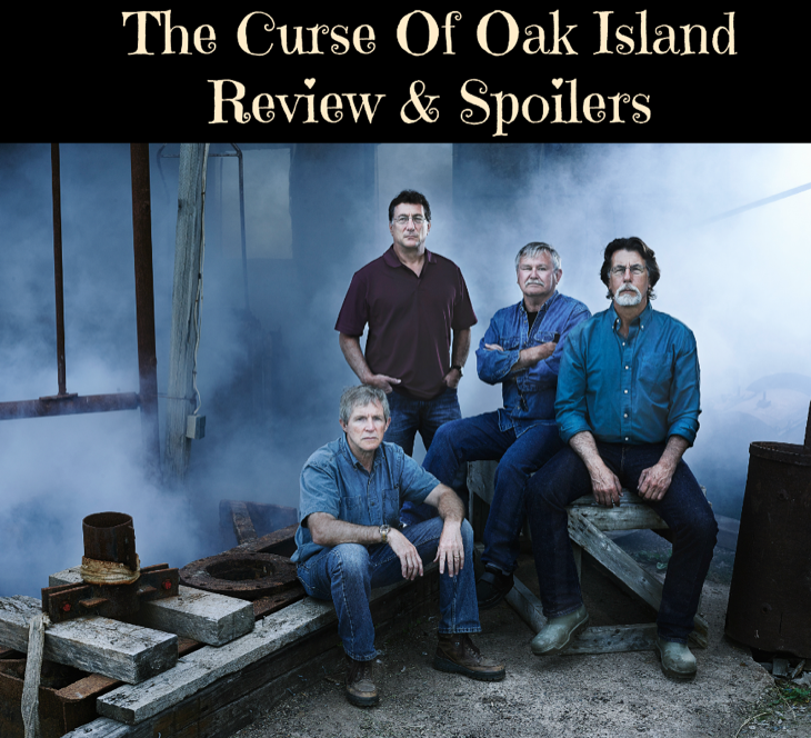 The Curse Of Oak Island Season 4 Episode 10 Review – Sneak Peek Of Episode
