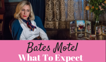 Bates Motel Season 5 Spoilers – What to Expect This Final Season