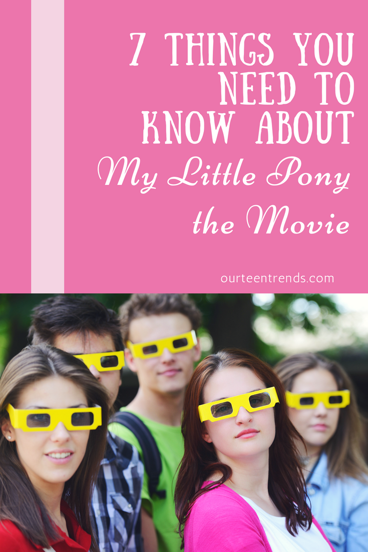 7 Things You Need To Know About The My Little Pony The Movie