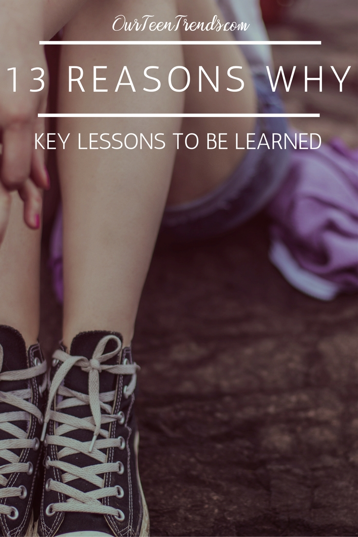 Key Lessons to Learn from 13 Reasons Why